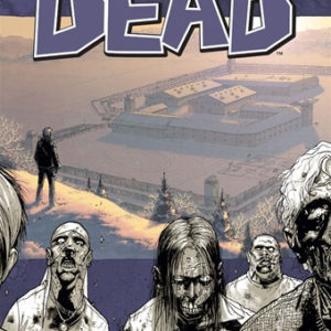 The Walking Dead – HQ – Vol 3- Segurança Atrás Das Grades
