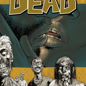The Walking Dead – HQ – Vol 4 – Os Mais íntimos Desejos