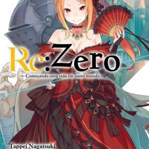 Re:Zero – Comecando uma Vida em Outro Mundo Livro 04